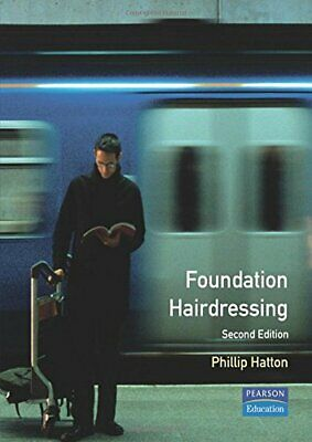 £9.38 • Buy Foundation Hairdressing: NVQ Level 2 By Hatton, Phillip Paperback Book The Cheap