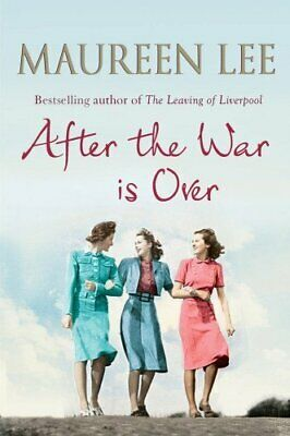 £1.99 • Buy MAUREEN LEE AFTER THE WAR IS OVER By Lee, Maureen Book The Cheap Fast Free Post
