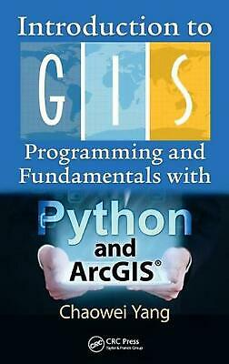AU161.95 • Buy Introduction To GIS Programming And Fundamentals With Python And Arcgis(r) By Ch