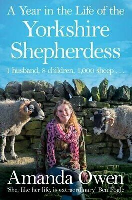 £4.99 • Buy A Year In The Life Of The Yorkshire Shepherdess By Owen, Amanda Book The Cheap