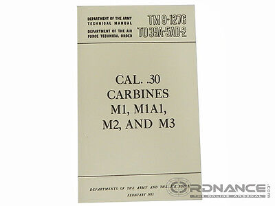 $10 • Buy Cal. .30 Carbines M1, M1A1, M2, And M3 Manual Dated February 1953 (Reprint)