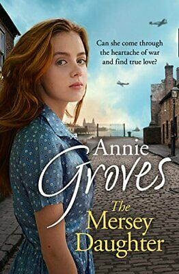 The Mersey Daughter By Groves, Annie Book The Cheap Fast Free Post • 3.99£
