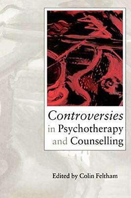 £9.15 • Buy Controversies In Psychotherapy And Counselling By Colin Feltham Paperback Book