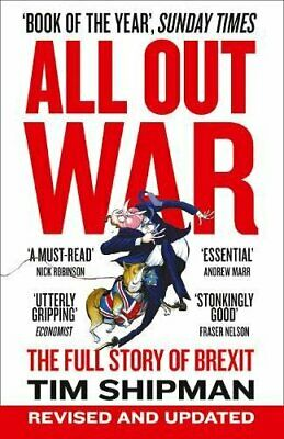£2.99 • Buy ALL OUT WAR: The Full Story Of Brexit (Brexit Trilogy 1) By Shipman, Tim Book