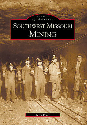 $18.69 • Buy Southwest Missouri Mining [Images Of America] [MO] [Arcadia Publishing]