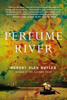 Perfume River By Olen Butler, Robert Book The Cheap Fast Free Post • 5.99£