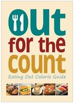 The Out For The Count: Eating Out Calorie Guide By Walton, Tracey Book The Cheap • 5.49£