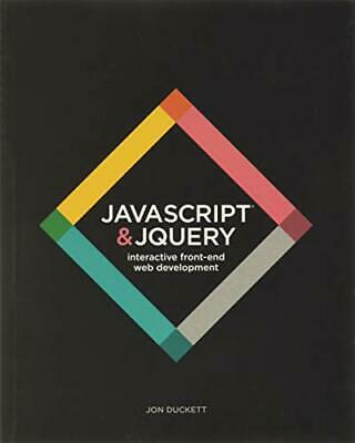 JavaScript And JQuery: Interactive Front-End Web Development By Duckett, Jon The • 18.99£