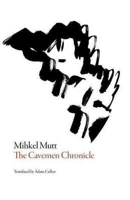 AU23.13 • Buy The Cavemen Chronicle - Mutt, Mihkel/ Cullen, Adam (trn) - New Paperback Book