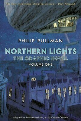 Northern Lights - The Graphic Novel Volume 1 (His Dark Mat... By Pullman, Philip • 7.49£