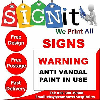 Anti Vandal Paint In Use Warning, Signs / Stickers - UU006 • 10£
