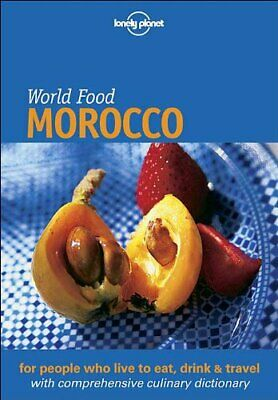 Lonely Planet: World Food: Morocco By Lahlou, Moncef Paperback Book The Cheap • 5.49£