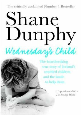£8.48 • Buy Wednesday's Child By Dunphy, Shane Paperback Book The Cheap Fast Free Post