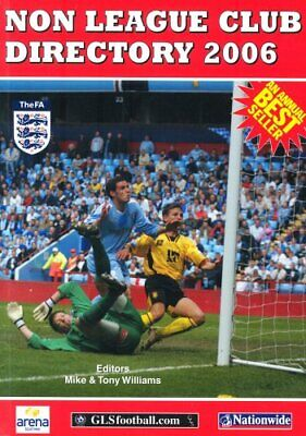 £4.99 • Buy The Non League Club Directory 2006 Paperback Book The Cheap Fast Free Post