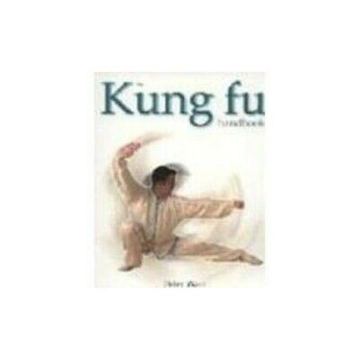 The Kung Fu Handbook By Peter Warr Book The Cheap Fast Free Post • 13.99£