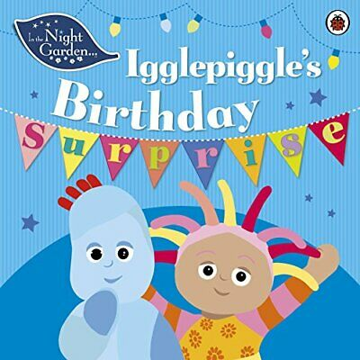 £9.04 • Buy In The Night Garden: Igglepiggle's Birthday Surprise By Rebecca Gerlings Book