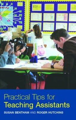 £5.49 • Buy Practical Tips For Teaching Assistants By Bentham, Susan Paperback Book The