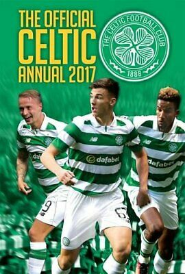 £3.29 • Buy Official Celtic FC Annual 2017 By GRANGE Book The Cheap Fast Free Post