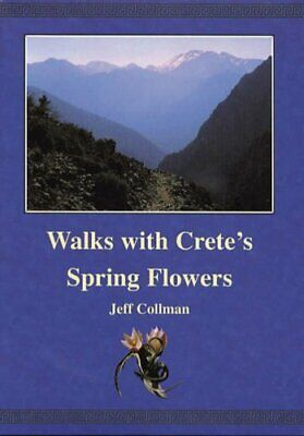 Walks With Crete's Spring Flowers By Jeff Collman Hardback Book The Cheap Fast • 3.99£