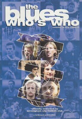 The Blues Who's Who (Football) By Matthews, Tony Paperback Book The Cheap Fast • 5.99£
