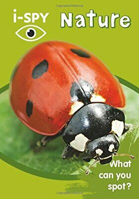 I-SPY Nature: What Can You Spot? (Collins Michelin I-SPY Guides) By I-SPY Book • 2.99£