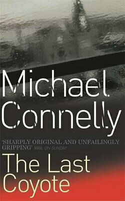 The Last Coyote (Harry Bosch Series) By Connelly, Michael Book The Cheap Fast • 3.99£