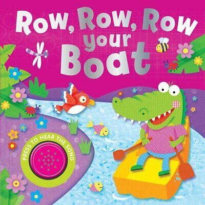 Row, Row, Row Your Boat (Song Sounds) By IglooBooks (IGLXO) Book The Cheap Fast • 5.09£