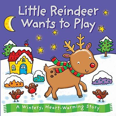 Baby Christmas Board Book - Little Reindeer Wants To Play ... By Igloo Books Ltd • 3.99£