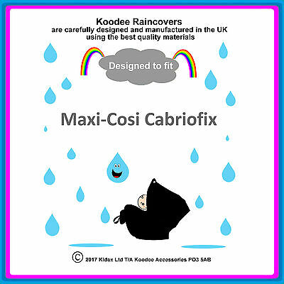 RAINCOVER By Koodee Designed To Fit  Maxi Cosi Cabriofix  Car Seat Made In UK BN • 9.99£