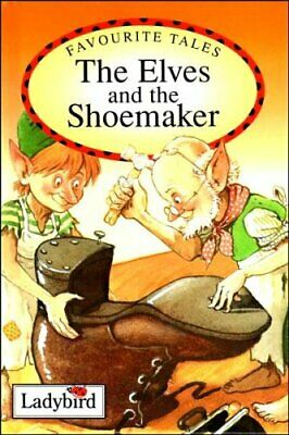 Elves And The Shoemaker (Ladybird Favourite Tales) By Daly, Audrey Book The • 3.99£