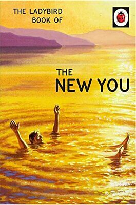 The Ladybird Book Of The New You (Ladybird For Grown-Ups) (La... By Morris, Joel • 3.59£
