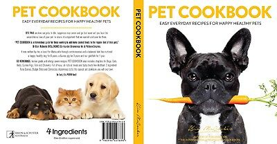 AU24.99 • Buy Direct From 4 Ingredients: Pet Cookbook. Signed By Kim