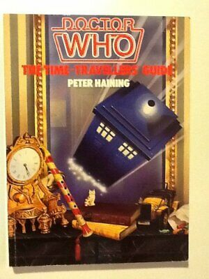 Doctor Who: The Time Traveller's Guide By Haining, Peter Paperback Book The • 4.49£