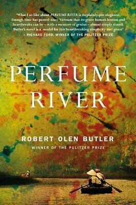 Perfume River By Robert Olen Butler Book The Cheap Fast Free Post • 5.99£