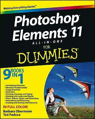 £3.26 • Buy Photoshop Elements 11 All-In-One For Dummies By Ted Padova; Barbara Obermeier