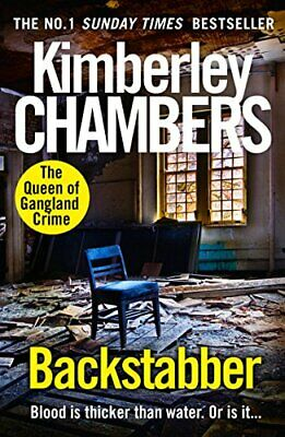 Backstabber: The No. 1 Bestseller At Her Shocking, Grip... By Kimberley Chambers • 4.99£