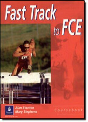 £3.99 • Buy Fast Track To FCE Students Book: Student Book By Stanton, Alan Paperback Book