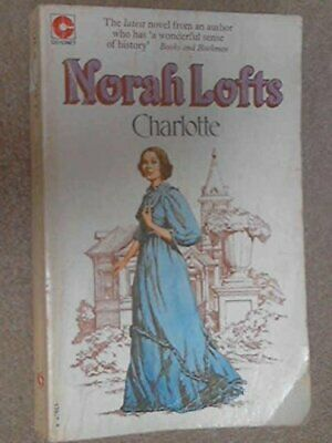 £4.99 • Buy Charlotte By Lofts, Norah Paperback Book The Cheap Fast Free Post