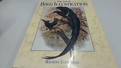 The Art Of Bird Illustration By Lambourne, Maureen Hardback Book The Cheap Fast • 10.99£