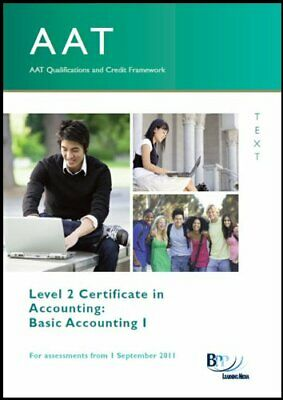 AAT - Basic Accounting 1 (Study Text) By BPP Learning Media Paperback Book The • 14.99£