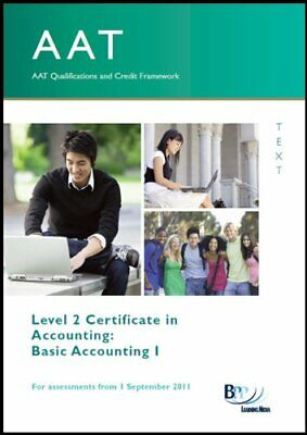 AAT - Basic Accounting 1 (Study Text) By BPP Learning Media Paperback Book The • 11.99£