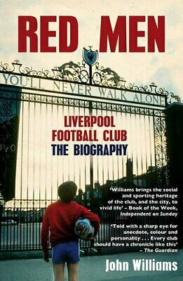 £8.99 • Buy Red Men: Liverpool Football Club - The Biography By Williams, John Book The