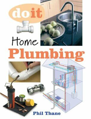 £12.09 • Buy Home Plumbing (Do It) By Phillip Thane Paperback Book The Cheap Fast Free Post