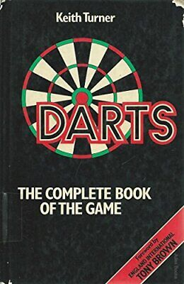 £7.49 • Buy Darts: Complete Book Of The Game By Turner, Keith Hardback Book The Cheap Fast