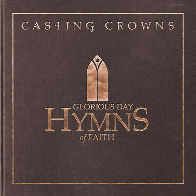 $14.51 • Buy Casting Crowns - Glorious Day: Hymns Of Faith [New CD]