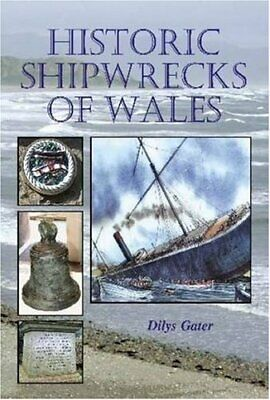 £5.99 • Buy Historic Shipwrecks Of Wales By Gater, Dilys Paperback Book The Cheap Fast Free