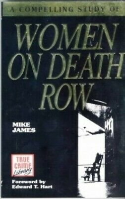 £5.49 • Buy Women On Death Row (True Crime Library) By M. James Paperback Book The Cheap