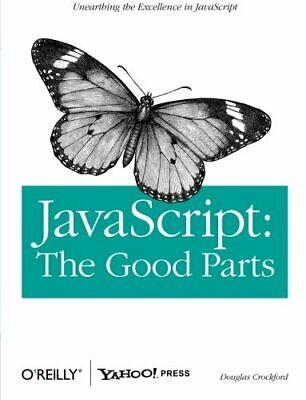 JavaScript: The Good Parts By Douglas Crockford Paperback Book The Cheap Fast • 5.49£