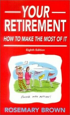 £5.99 • Buy Your Retirement By Brown, Rosemary Paperback Book The Cheap Fast Free Post