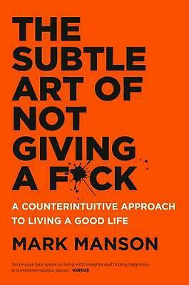 AU30.50 • Buy The Subtle Art Of Not Giving A F*ck: A Counterintuitive Approach To Living A Goo